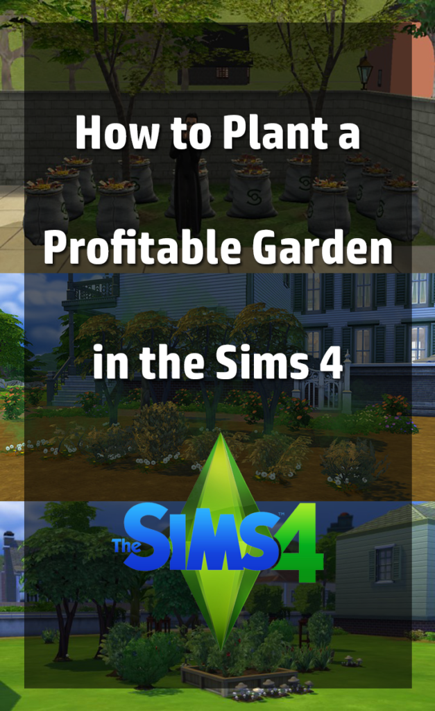 How To Plant A Profitable Garden In The Sims 4 Black Betty Blog